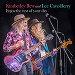 Enjoy the rest of your day - album by Lee cave-Berry and Kimberley Rew