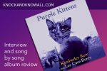 Knock and Knowall interview Kim & Lee about Purple Kittens album