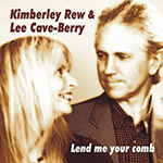 Lend me your comb - album by Lee cave-Berry and Kimberley Rew