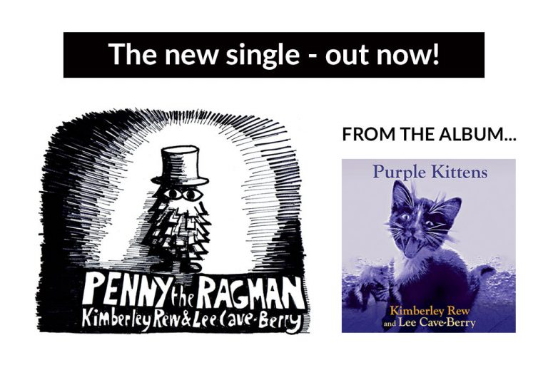 Penny The Ragman new single from Kimberley Rew and Lee Cave-Berry